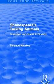 : Shakespeare's Talking Animals (1973) by Terence Hawkes image