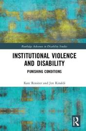 Institutional Violence and Disability by Kate Rossiter