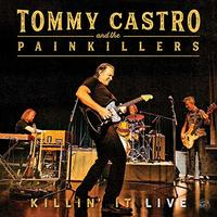Killin It Live by CASTRO & THE PAINKILLERS