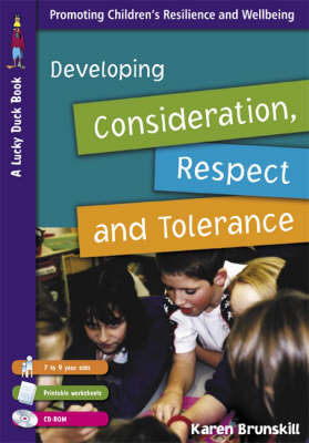 Developing Consideration, Respect and Tolerance for 7 to 9 Year Olds by Karen Brunskill image