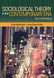 Sociological Theory in the Contemporary Era: Text and Readings by Scott A Appelrouth image
