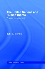 United Nations and Human Rights by Julie Mertus image