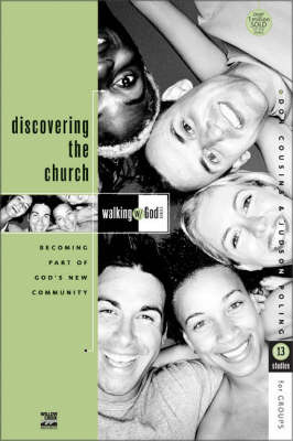 Discovering the Church: Becoming Part of God's New Community by Don Cousins image