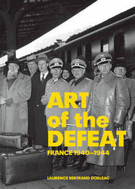 Art of the Defeat by Laurence Bertrand Dorleac image