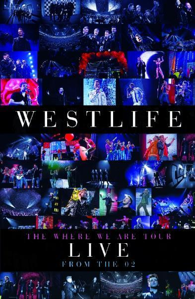 Westlife - The Where We Are Tour: Live from the O2 on DVD