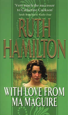 With Love from Ma Maguire by Ruth Hamilton
