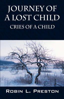 Journey of a Lost Child by Robin L. Preston