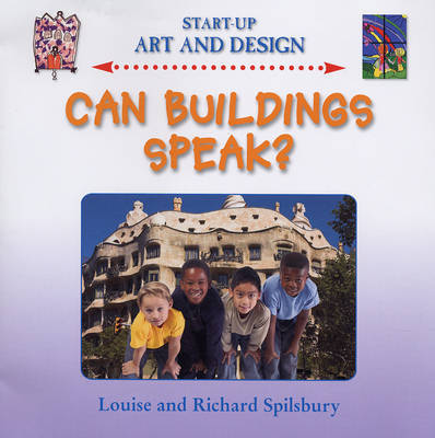 Can Buildings Speak? by Louise Spilsbury