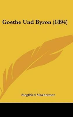 Goethe Und Byron (1894) by Siegfried Sinzheimer