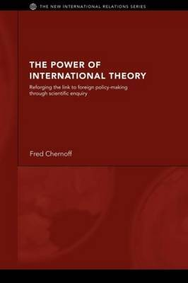 The Power of International Theory by Fred Chernoff image