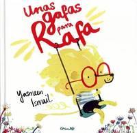Unas Gafas Para Rafa by Yasmeen Ismail