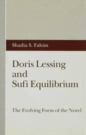 Doris Lessing and Sufi Equilibrium by Shadia S. Fahim image