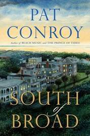 South Broad by Pat Conroy