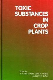 Toxic Substances in Crop Plants
