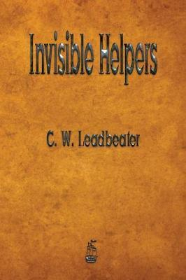 Invisible Helpers by C.W.Leadbeater
