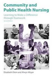 Community and Public Health Nursing by Elizabeth Diem