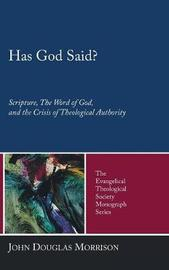 Has God Said? by John Douglas Morrison image
