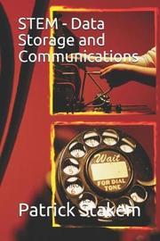 Stem - Data Storage and Communications by Patrick Stakem