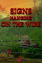 Signs Hanging on the Wire by J F Cronin image