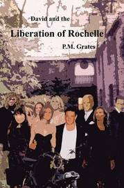 David and the Liberation of Rochelle by P M Grates image