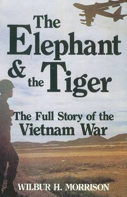 The Elephant and the Tiger by Wilbur H. Morrison image