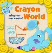 Crayon World (Blue's Clues) by Angela C Santomero image