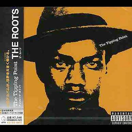 The Tipping Point by The Roots (Rap)
