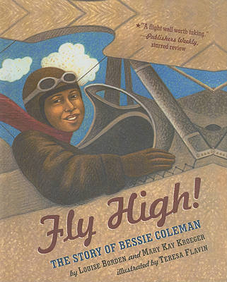 Fly High! by Louise Borden