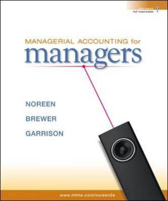 Managerial Accounting for Managers by Eric W. Noreen image