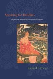 Speaking for Buddhas by Richard F Nance