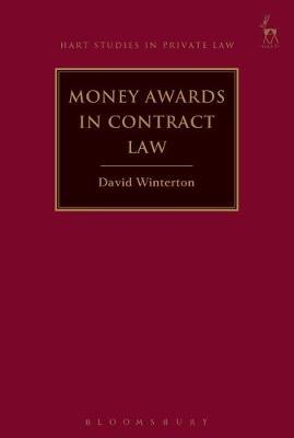 Money Awards in Contract Law by David Winterton image