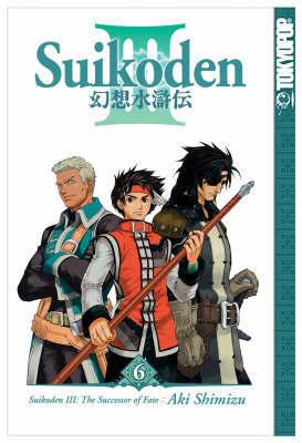 Suikoden III: v. 6 by Aki Shimizu