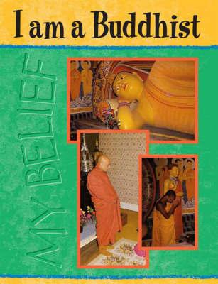 I Am A Buddhist by Dhanapala Samarasekara