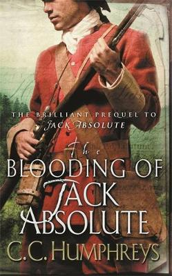 The Blooding of Jack Absolute by C.C. Humphreys image