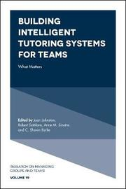 Building Intelligent Tutoring Systems for Teams