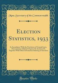 Election Statistics, 1933 by Mass Secretary of the Commonwealth image