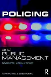 Policing and Public Management by Kevin Morrell