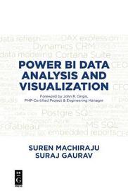 Power BI Data Analysis and Visualization by Suren Machiraju