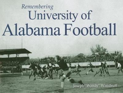 Remembering University of Alabama Football