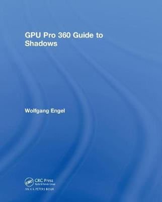 GPU Pro 360 Guide to Shadows by Wolfgang Engel
