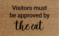 Natural Fibre Doormat - Visitors Must be Approved by the Cat