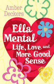 Love, Life and More Good Sense by Amber Deckers image