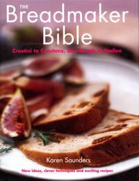 The Breadmaker Bible by Karen Saunders image