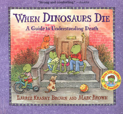 When Dinosaurs Die by Laurie Krasny Brown image