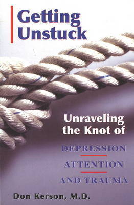 Getting Unstuck by Don Kerson