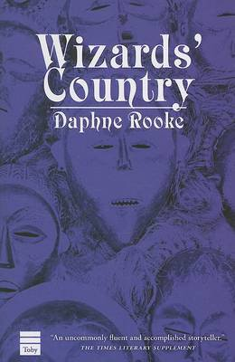 Wizards' Country by Daphne Rooke