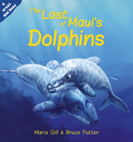 The Last of Maui's Dolphins by Maria Gill