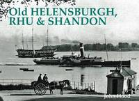 Old Helensburgh, Rhu and Shandon by John Hood