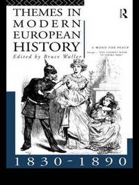 Themes in Modern European History 1830-1890 image