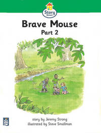 Story Street: Brave Mouse, Pt.2 by Jeremy Strong